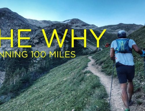 The Why: Running 100 miles