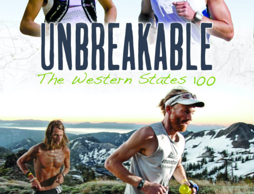 Unbreakable: The Western States 100 (Limited Release)